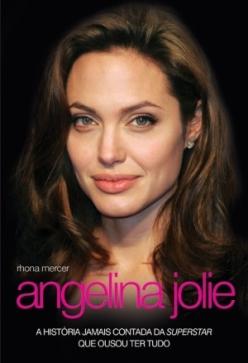 angelina-jolie-biografia-nc3a3o-autorizada