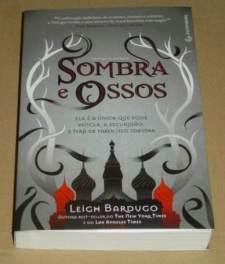 sombra-e-ossos-leigh-bardugo-trilogia-grisha-livro-novo-4454-mlb4909193849_082013-o