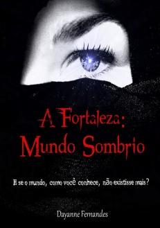 Dayanne Fernandes - A Fortaleza