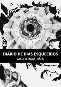 Marco Magalhães - Diário de Dias Esquecidos