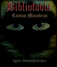 Capa - Bibliofobia - Contos Macabros.png